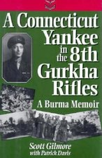 A Connecticut Yankee in the 8th Gurkha Rifles (USED)
