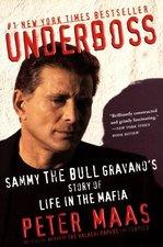 Underboss; Sammy the Bull Gravano's Story of Life in the Mafia (USED)