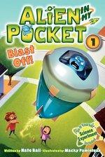 Alien in My Pocket #1: Blast Off! Book 1 (USED)