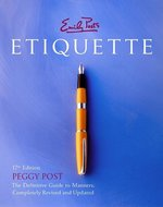 Etiquette; The Definitive Guide to Manners (USED)