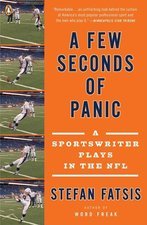A Few Seconds of Panic: A Sportswriter Plays the NFL