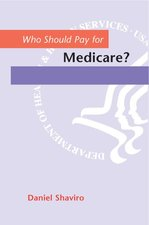 Who Should Pay for Medicare? (USED)