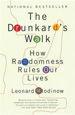 Drunkard's Walk; How Randomness Rules Our Lives (USED)