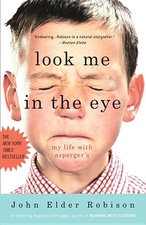 Look Me in the Eye: My Life with Asperger's (USED)