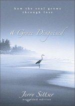 A Grace Disguised: How the Soul Grows Through Loss (USED)