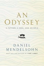 An Odyssey; A Father, A Son, and an Epic (USED)