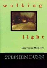 Walking Light; Essays & Memoirs (USED)