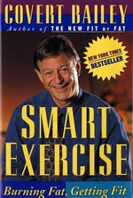 Smart Exercise; Burning Fat, Getting Fit (USED)