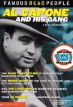 Al Capone and His Gang(Famous Dead People) (USED)
