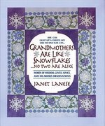 Grandmothers Are Like Snowflakes (USED)