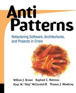 Anti Patterns: Refactoring Software, Architectures, and Projects in Crisis (USED)