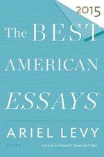 Best American Essays (2015) (USED)
