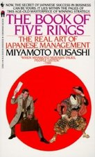 Book of Five Rings: The Real Art of Japanese Management (USED)