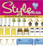 Better Homes and Gardens Style by the Aisle (USED)