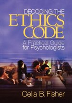 Decoding the Ethics Code; A Practical Guide for Psychologists (USED)