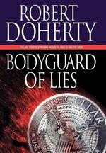 Bodyguard of Lies (USED)