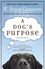 A Dog's Purpose: A Novel for Humans (USED)