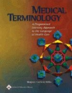 Medical Terminology: A Programmed Learning Approach to the Language of Health Care (USED)