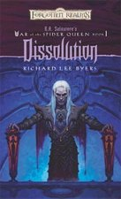 Dissolution; War of the Spider Queen Book 1 (USED)