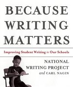 Because Writing Matters; Improving Student Writing in Our Schools (USED)