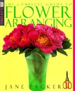 Complete Guide to Flower Arranging (USED)