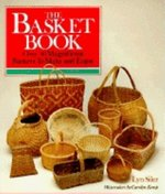 Basket Book: Over 30 Magnificent Baskets to Make and Enjoy (USED)