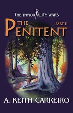 Immortality Wars: The Penitent Part 2