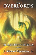 Mission of the Kings (Overlords #4)