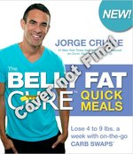 Belly Fat Cure Quick Meals (USED)