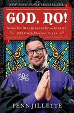 God, No! Signs You May Already be an Atheist and Other Magical Tales (USED)