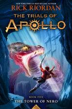 The Tower of Nero ( Trials of Apollo #5 )