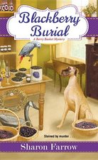 Blackberry Burial ( Berry Basket Mystery #2 ) (USED)