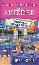 Class Reunions Are Murder ( Poppy McAllister Mystery #1 ) (USED)