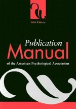 Publication Manual of the American Psychological Association; 5th Edition (USED)