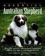 Essential Australian Shepherd (USED)