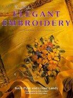 Kaye Pyke's Elegant Embroidery (USED)