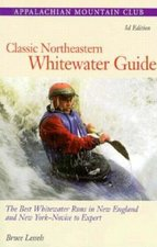 Classic Northeastern Whitewater Guide (USED)