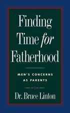 Finding Time for Fatherhood (USED)