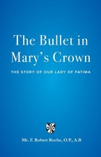 Bullet in Mary's Crown