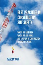 Best Practices in Construction Site Safety