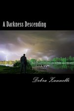 A Darkness Descending