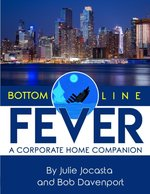 Bottom Line Fever a Corporate Home Companion