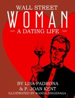 Wall Street Woman: A Dating Life