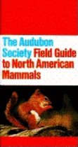 The Audubon Society Field Guide to North American Mammals (USED)