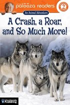 A Crash, a Roar, and So Much More! (USED)