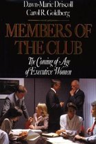 Members of the Club: Coming of Age of Executive Women (USED)