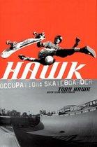 Hawk Occupation: Skateboarder (USED)