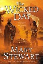 The Wicked Day; Arthurian Saga #4 (USED)