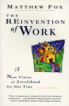 The Reinvention of Work; A New Vision of Livelihood for Our Time (USED)
