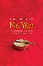 Diary of Ma Yan; The Struggles and Hopes of a Chinese Schoolgirl (USED)